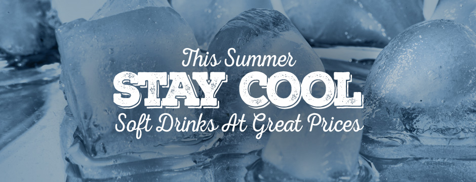 Stay Cool Buy Drinks